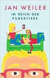 Jan Weiler: Im Reich der Pubertiere, Rowolt Verlag 2016, Bildrechte © Rowolt Verlag
