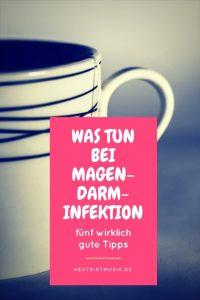 Tipps Magen Darm Infektion